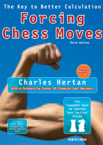 Forcing Chess Moves: The Key to Better Calculation - download book