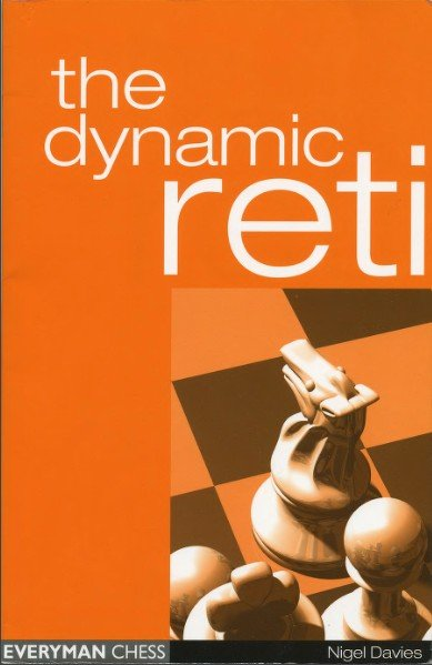 The Dynamic Reti, 2004, Nigel Davies - free download book