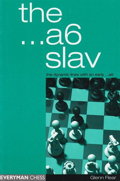The ...a6 Slav - The Dynamic Lines with an Early ...a6, Flear Glenn, 2003 - download book