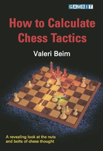 How to Calculate Chess Tactics, Beim Valeri - download book