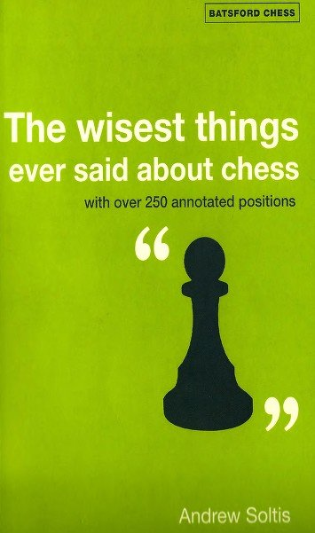The wisest things ever said about chess - free download