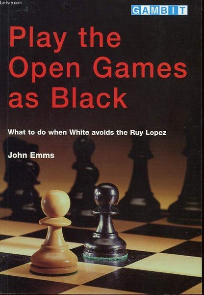 Play the Open Games as Black, Emms John - download book