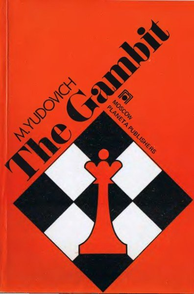 The Gambit, Yudovich Mikhail - download book