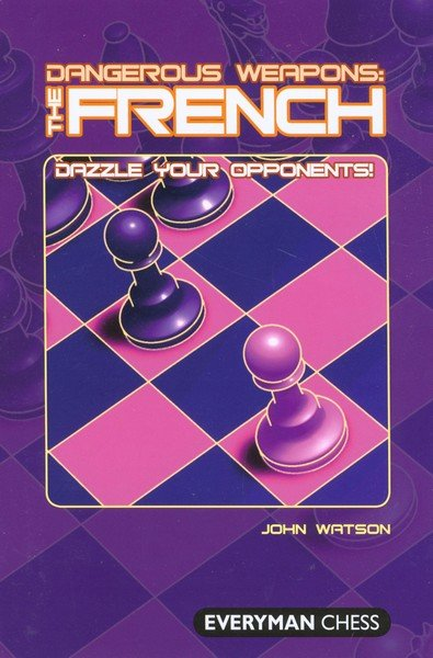 Dangerous Weapons: The French, Watson - download book
