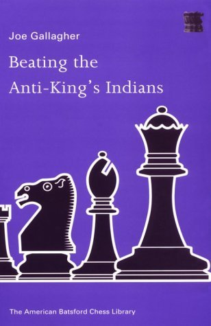 Beating The Anti-King's Indians - download book