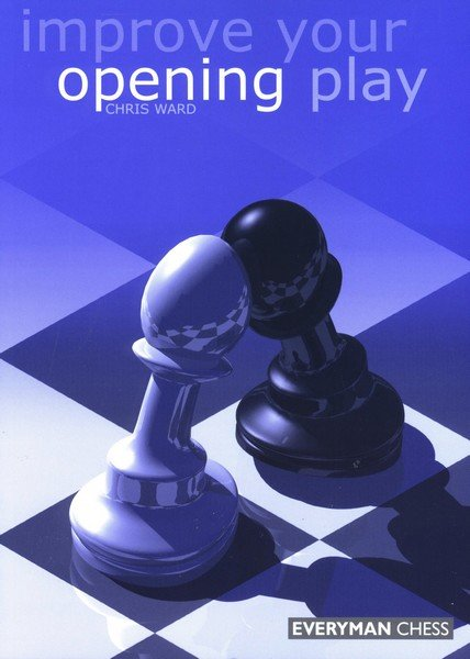 Improve Your Opening Play, Ward Chris - download book