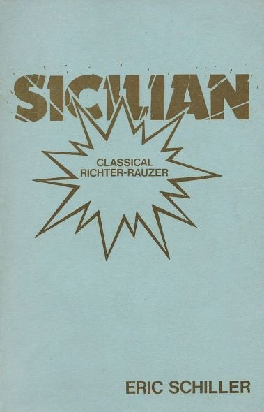 Sicilian - Classical Richter-Rauzer - download book