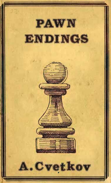 Pawn Endings, Cvetkov Alexander - download book