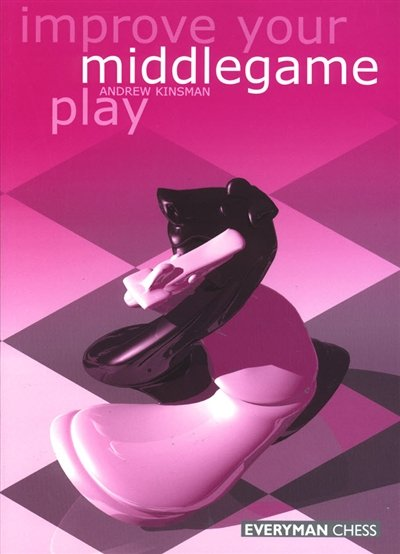 Improve Your Middlegame Play - download book