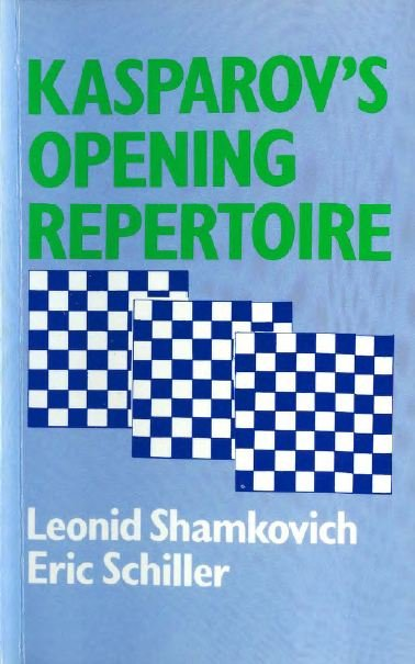 Kasparov's Opening Repertoire - download book