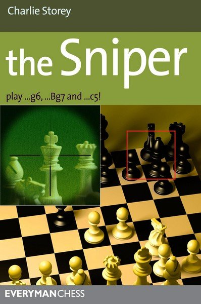 Sniper: Play 1...G6, ...Bg7 And ...C5! - download book