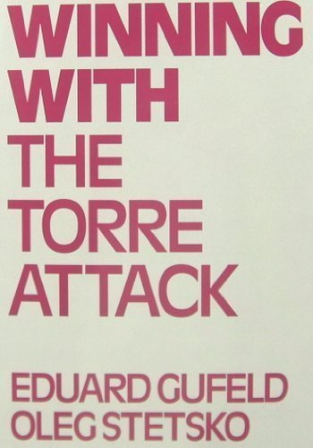 Winning with the Torre Attack - download book
