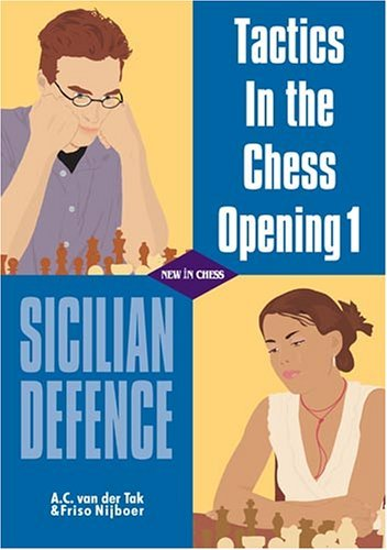 Tactics in the Chess Opening 1: Sicilian Defence - download book