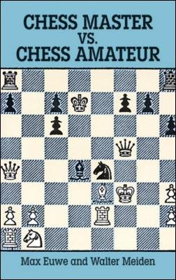 Chess Master vs. Chess Amateur - download book