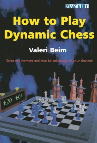 How To Play Dynamic Chess - download book