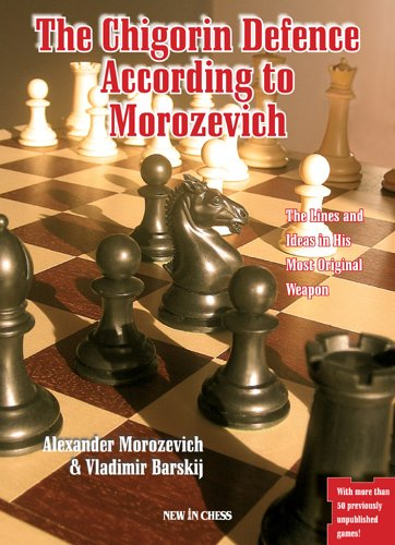 The Chigorin Defence According to Morozevich - download book
