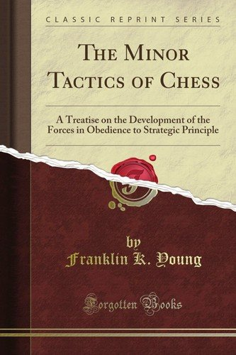 The Minor Tactics of Chess - free download book