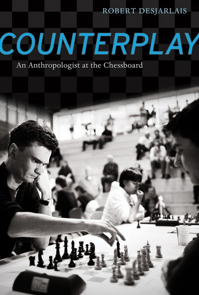 Counterplay: An Anthropologist at the Chessboard - download book