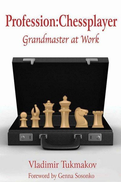 Profession: Chessplayer, Grandmaster at Work