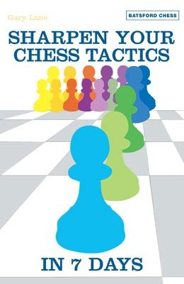 Sharpen Your Chess Tactics in 7 Days - free download book