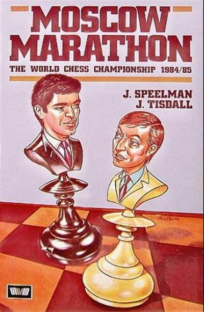 Moscow Marathon: The World Chess Championship, 1984-85