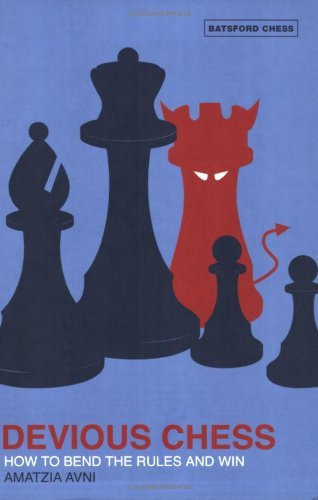 Devious Chess: How to Bend the Rules and Win