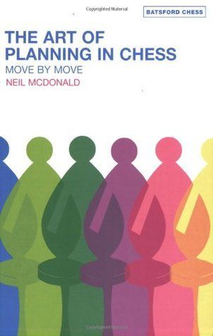The Art of Planning in Chess: Move by Move - download book