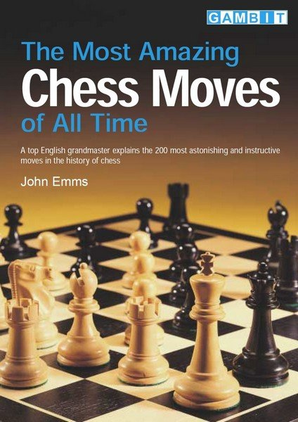 Most Amazing Chess Moves of All Time - download book