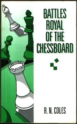 Battles Royal of the Chessboard - download book