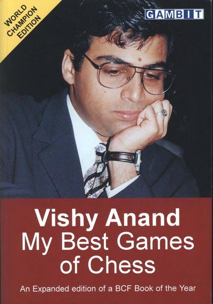 Vishy Anand - My Best Games of Chess
