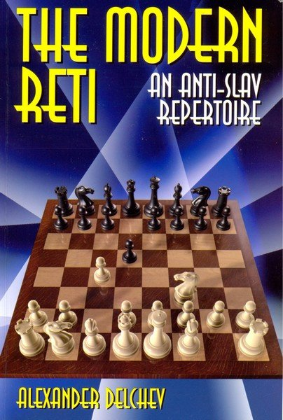 Modern Reti: An Anti-Slav Repertoire - download book