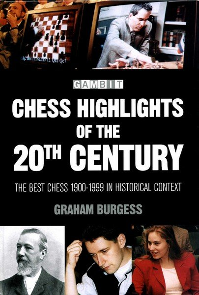 Chess Highlights of the 20th Century - download book