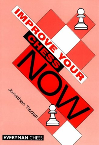 Improve Your Chess Now - download book