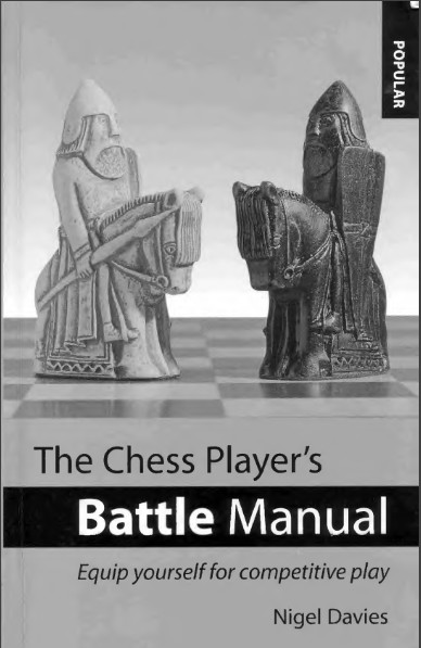 The Chess Player's Battle Manual: Equip Yourself for Competitive Play