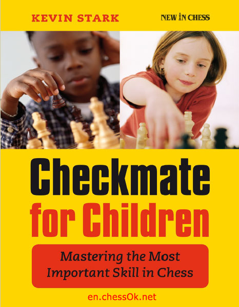 Download pdf book - Checkmate for Children: Mastering the Most Important Skill in Chess