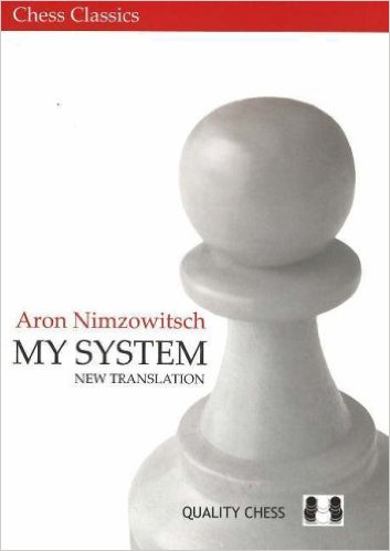 My System (Chess Classics), Aron Nimzowitsch - download book
