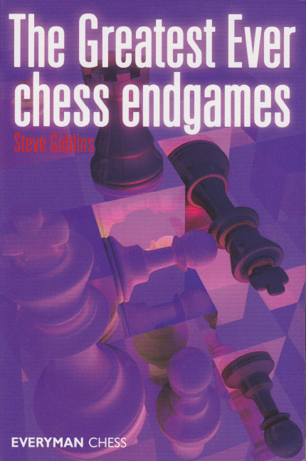 Greatest Ever Chess Endgames - download book