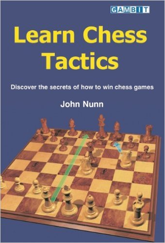 Learn Chess Tactics, John Nunn