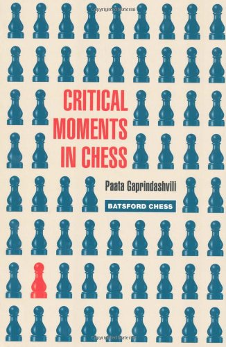 Critical Moments in Chess - download book