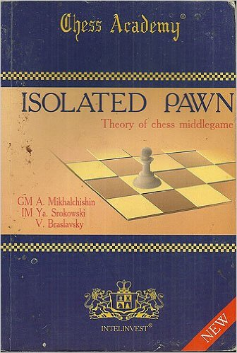 Isolated pawn, Theory of chess middlegame - download book