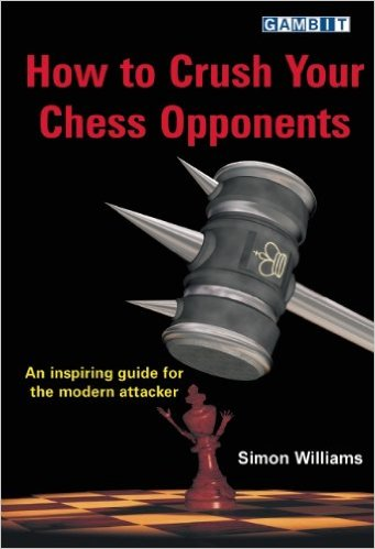 How to Crush Your Chess Opponents - free download book