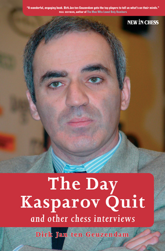 The Day Kasparov Quit: and other chess interviews - download books