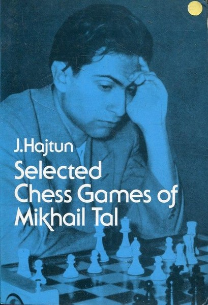 Selected Chess Games of Mikhail Tal - download book