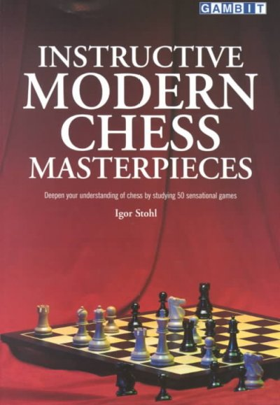 Instructive Modern Chess Masterpieces - free download book