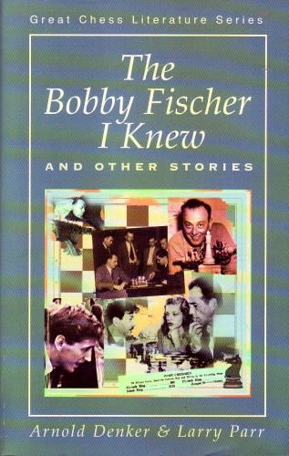The Bobby Fischer I Knew & Other Stories - download book