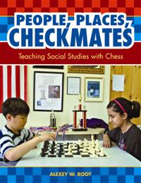 People, Places, Checkmates: Teaching Social Studies with Chess  - download book