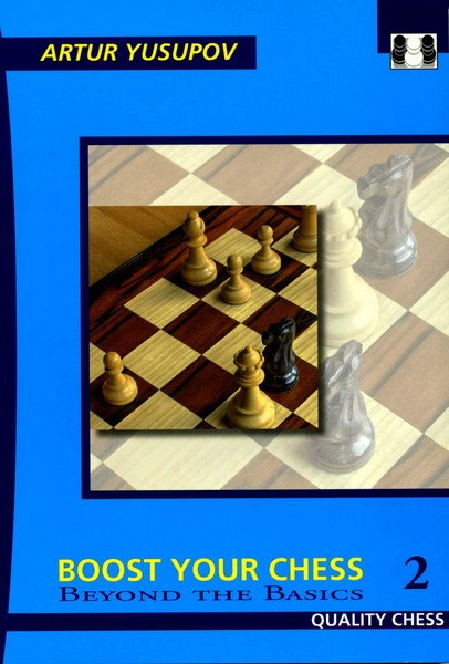 Boost Your Chess 2: Beyond The Basics - download book
