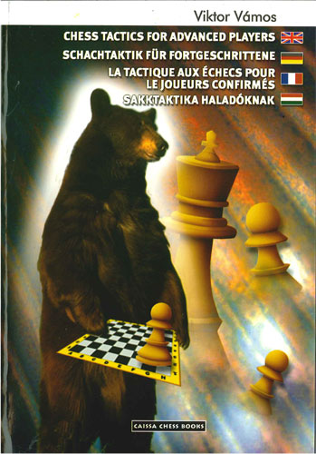 Chess Tactics for Advanced Players, Viktor Vamos - download book