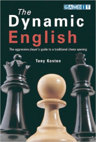 The Dynamic English: The aggressive player's guide to a traditional chess opening - free download book