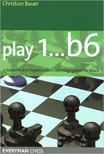 Play 1... B6: A Dynamic and Hypermodern Opening System for Black - download book